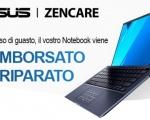 Asus ZenCare: riparazione gratuita e rimborso fino a 1.000 € sui nuovi notebook