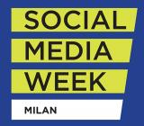 Al via la Social Media Week di Milano
